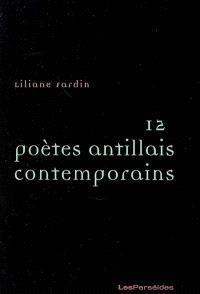 12 poètes antillais contemporains