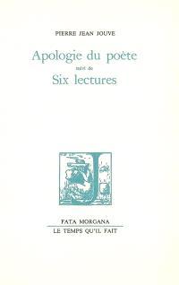 Apologie du poète; Suivi de Six lectures