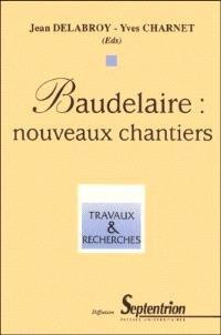Baudelaire : nouveaux chantiers
