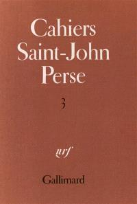 Cahiers Saint-John Perse. Volume 3