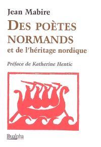 Des poètes normands et de l'héritage nordique