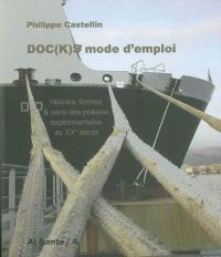 Doc(k)s, mode d'emploi : histoire, formes et sens des poésies expérimentales au XXe siècle