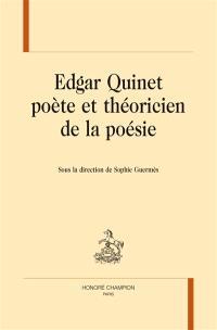 Edgar Quinet poète et théoricien de la poésie
