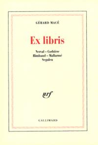 Ex Libris : Nerval, Corbière, Rimbaud, Mallarmé, Segalen