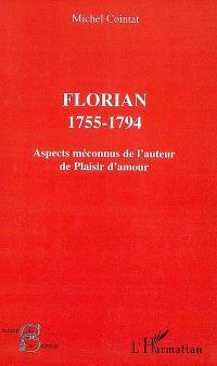 Florian, 1755-1794 : aspects méconnus de l'auteur de Plaisir d'amour