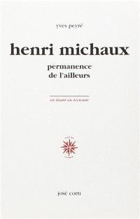 Henri Michaux, permanence de l'ailleurs
