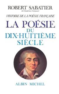 Histoire de la poésie française. Volume 4, La poésie du XVIIIe siècle