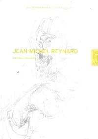 Jean-Michel Reynard : une parole ensauvagée