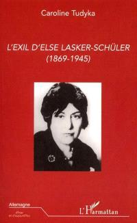 L'exil d'Else Lasker-Schüler (1869-1945)