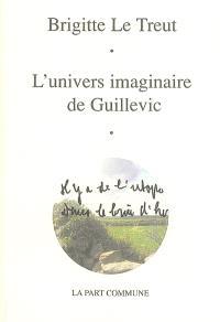 L'univers imaginaire de Guillevic