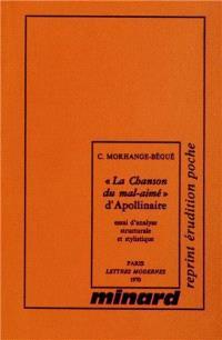 La Chanson du mal-aimé, d'Apollinaire : essai d'analyse structurale et stylistique