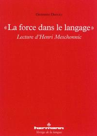 La force dans le langage : lecture d'Henri Meschonnic