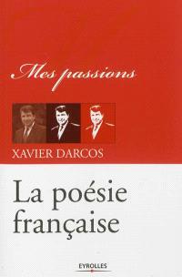 La poésie française : mes passions