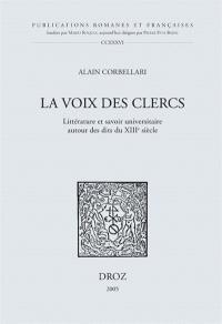 La voix des clercs : littérature et savoir universitaire autour des dits du XIIIe siècle