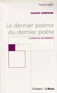 Le dernier poème du dernier poète : la poésie de Jim Morrison