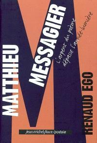 Matthieu Messagier : l'arpent du poème dépasse l'année-lumière