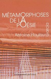 Métamorphoses de la poésie
