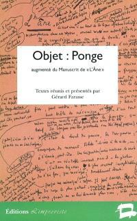 Objet : Ponge : augmenté du manuscrit de L'âne de Francis Ponge