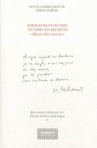 Paroles rencontres : ouvrir les archives Henri Meschonnic