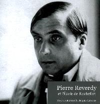 Pierre Reverdy et l'école de Rochefort