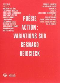 Poésie action : variations sur Bernard Heidsieck
