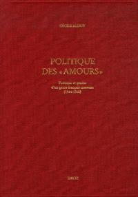 Politique des Amours : poétique et genèse d'un genre français nouveau (1544-1560)