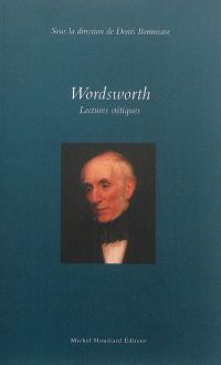 Wordsworth : lectures critiques