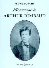 Hommage à Arthur Rimbaud