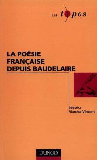 La poésie française depuis Baudelaire