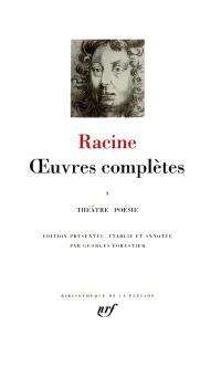 Oeuvres complètes. Volume 1, Théâtre, poésie