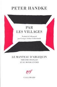 Par les villages : poème dramatique