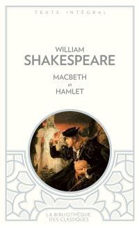 Macbeth; Suivi de Hamlet