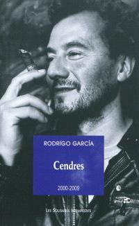 Cendres. Volume 2, 2000-2009