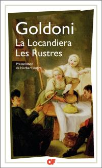 La locandiera; Les rustres