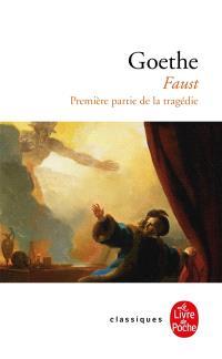 Faust I : première partie de la tragédie