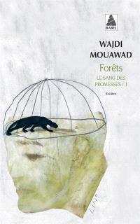 Le sang des promesses. Volume 3, Forêts