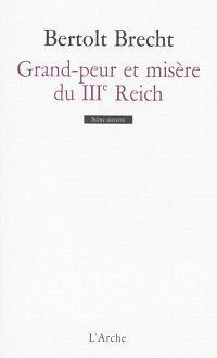 Grand-peur et misère du IIIe Reich : édition annotée avec scènes inédites en français
