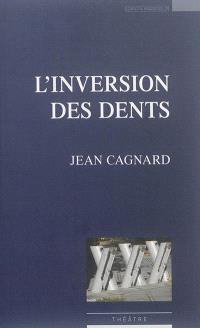 L'inversion des dents