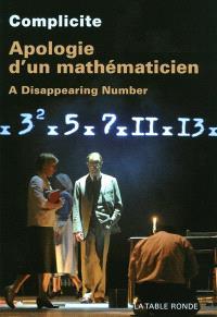 Apologie d'un mathématicien : a disappearing number
