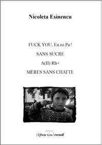 Fuck you, Eu.ro.Pa !; Sans sucre; A(II) Rh+
