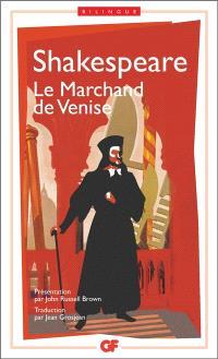 Le marchand de Venise = The merchant of Venice