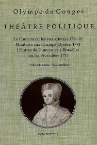 Théâtre politique. Volume 1