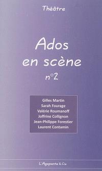 Ados en scène. Volume 2