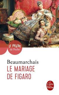La folle journée ou Le mariage de Figaro : comédie en cinq actes