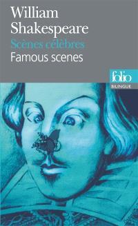 Scènes célèbres = Famous scenes