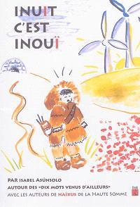 Inuit c'est inouï : petite pièce poétique