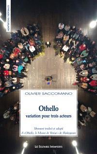 Othello, variation pour trois acteurs