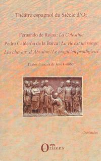 Théâtre espagnol du siècle d'or