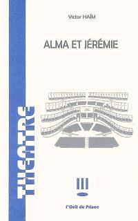 Alma et Jérémie