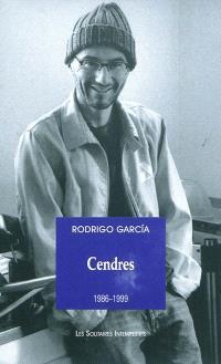 Cendres. Volume 1, 1986-1999